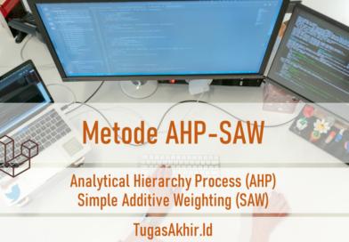 Contoh Perhitungan SPK Metode AHP dan SAW